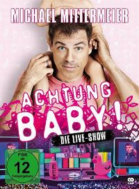 Cover Michael Mittermeier - Achtung Baby! Die Live-Show [DVD]